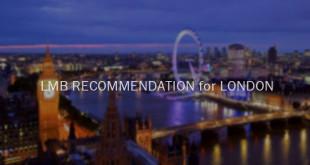 LMB recommend London